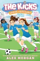 Under Pressure ebook by Alex Morgan