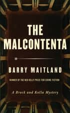 The Malcontenta - A Brock and Kolla Mystery ebook by Barry Maitland
