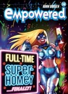 Empowered Volume 10 ebook by Adam Warren, Adam Warren, Nate Lovett