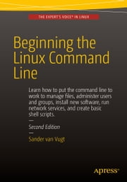 Beginning the Linux Command Line ebook by Sander van Vugt