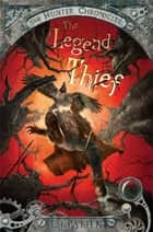 The Legend Thief ebook by E. J. Patten, John Rocco