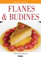 Flanes & budines ebook by Nuñez Quesada, Maria