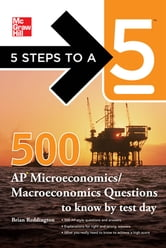5 Steps to a 5 500 Must-Know AP Microeconomics/Macroeconomics Questions ebook by Reddington,editor - Evangelist