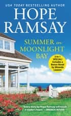 Summer on Moonlight Bay - Two full books for the price of one ebook by Hope Ramsay