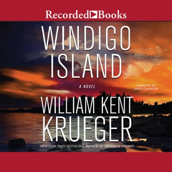 Windigo Island audiobook by William Kent Krueger