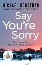 Say You're Sorry ebook by
