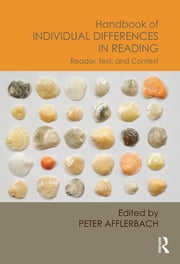 Handbook of Individual Differences in Reading - Reader, Text, and Context ebook by Peter Afflerbach