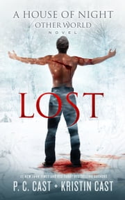 Lost ebook by P. C. Cast, Kristin Cast