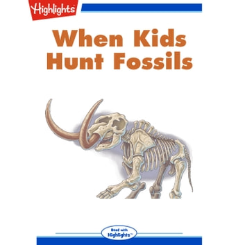 When Kids Hunt Fossils audiobook by Gail Jarrow