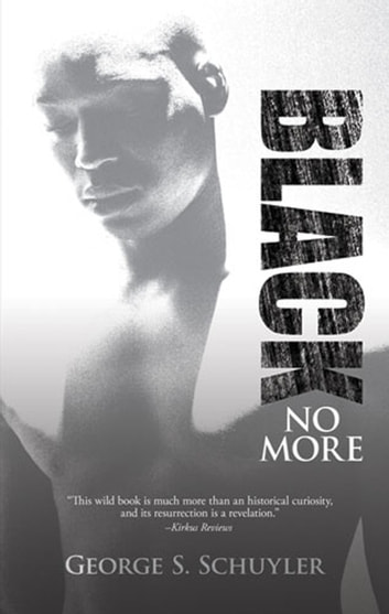Black No More eBook by George S. Schuyler