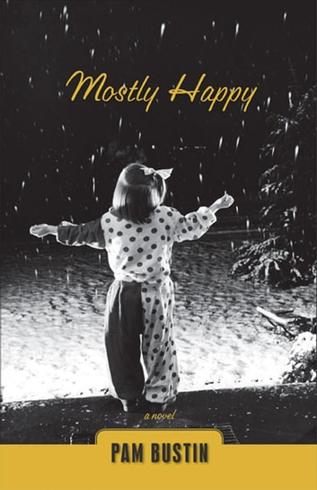 Mostly Happy ebook by Pam Bustin