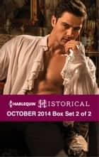 Harlequin Historical October 2014 - Box Set 2 of 2 - Zachary Black: Duke of Debauchery\Betrayed by His Kiss\Falling for Her Captor ebook by Carole Mortimer, Amanda McCabe, Elisabeth Hobbes