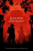Lucien ekitaplar by James Moloney