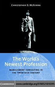 The World's Newest Profession ebook by McKenna, Christopher D.