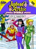 Jughead & Archie Comics Digest #8 ebook by Archie Superstars