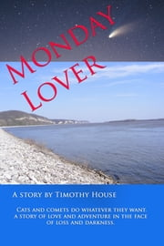 Monday Lover ebook by Timothy House