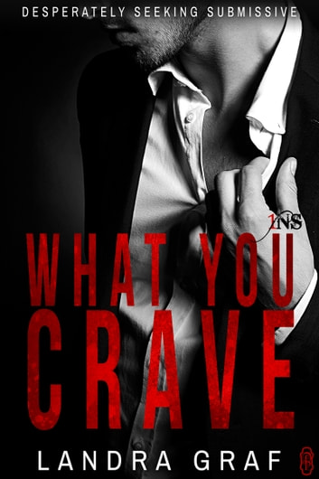 What You Crave (1Night Stand) ebook by Landra Graf