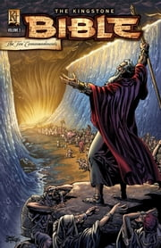 The Kingstone Bible - The Ten Commandments ebook by Art A. Ayris,Michael Pearl