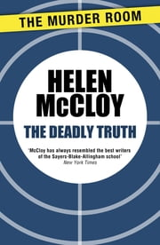The Deadly Truth ebook by Helen McCloy