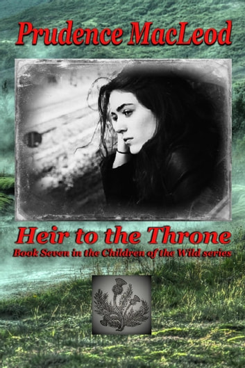 Heir To The Throne Ebook By Prudence Macleod 9781386087755