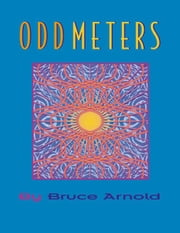 Odd Meters ebook by Arnold, Bruce, E.