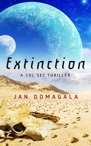 Extinction - Col Sec, #5 ebook by Jan Domagala