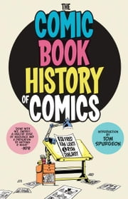 Comic Book History of Comics ebook by Van Lente, Fred; Dunlavey, Ryan