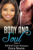 Body and Soul - Body and Soul, #3 ebook by