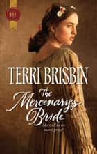 The Mercenary's Bride 電子書 by Terri Brisbin