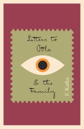 Letters to Ottla and the Family ebook by Franz Kafka