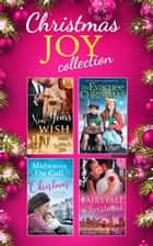 Mills and Boon Christmas Joy Collection (Mills & Boon e-Book Collections) ebook by Katherine Garbera, Scarlet Wilson, Robyn Grady,...