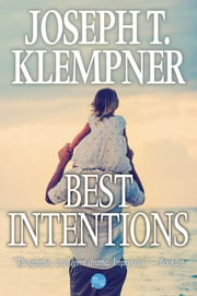 Best Intentions ebook by Joseph T. Klempner