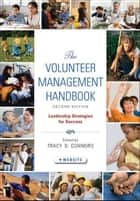 The Volunteer Management Handbook ebook by Tracy D. Connors