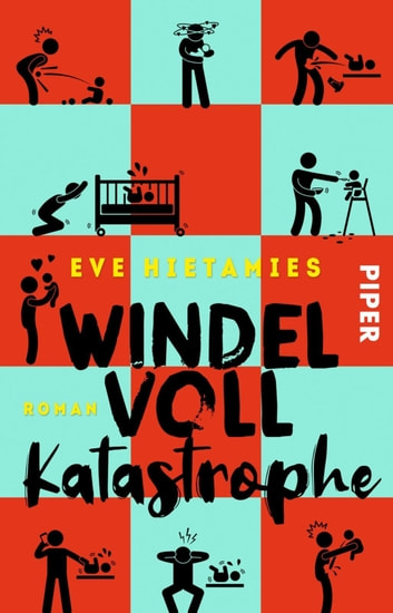 Windelvollkatastrophe - Roman ebook by Eve Hietamies