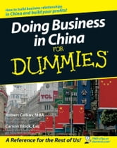 Doing Business in China For Dummies ebook by Robert Collins,Carson Block