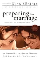 Preparing for Marriage ebook by Dennis Rainey