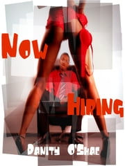 Now Hiring ebook by Danity O'Shae