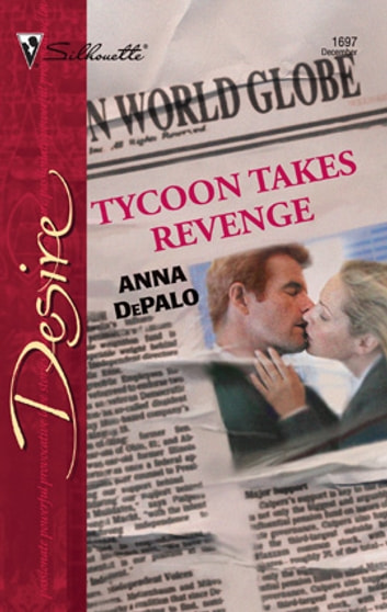 Tycoon Takes Revenge ebook by Anna DePalo
