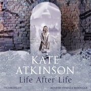Life After Life audiobook by Kate Atkinson