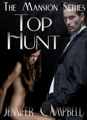 Top Hunt ebook by Jennifer Campbell