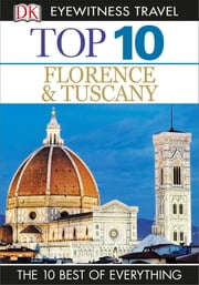 Top 10 Florence and Tuscany ebook by Reid Bramblett,Alexandra Lawrence