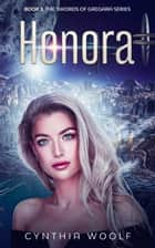 The Swords of Gregara - Honora ebook by