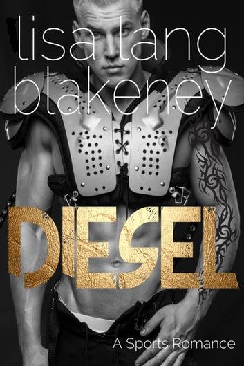 Diesel - A Sports Romance ebook by Lisa Lang Blakeney