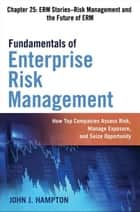 Fundamentals of Enterprise Risk Management, Chapter 25 ebook by John J. HAMPTON