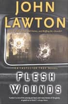 Flesh Wounds ebook by John Lawton