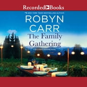 The Family Gathering audiobook by Robyn Carr
