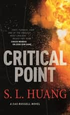 Critical Point ebook by S. L. Huang