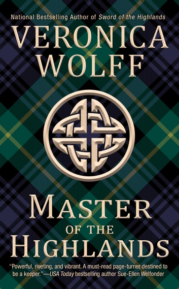 Master Of The Highlands Ebook By Veronica Wolff 9781101206614