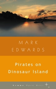 Pirates on Dinosaur Island ebook by Mark Edwards