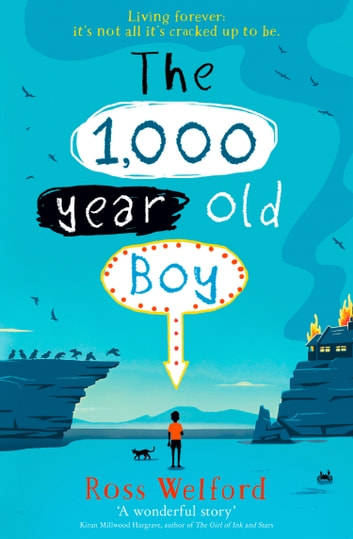 The 1,000-year-old Boy ebook by Ross Welford